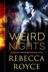 Weird Nights (Shadow Promised Book 2) - Rebecca Royce