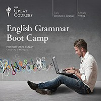 English Grammar Boot Camp - Professor Anne Curzan