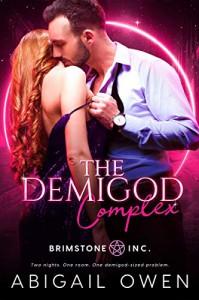 The Demigod Complex - Abigail Owen