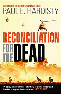 Reconciliation for the Dead (Claymore Straker Series) - Paul E Hardisty