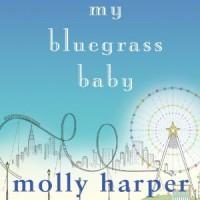 My Bluegrass Baby - Audible Studios, Molly Harper, Amanda Ronconi
