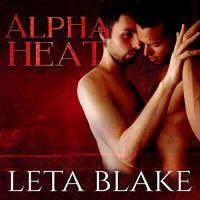 Alpha Heat - Leta Blake, Michael Ferraiuolo