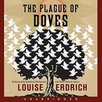 The Plague of Doves - Louise Erdrich, Kathleen McInerney, Peter Francis James