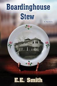 Boardinghouse Stew - E. E. Smith