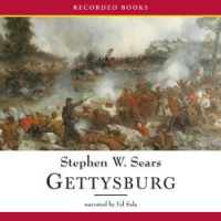 Gettysburg Part One and Two Unabridged - Stephen Sears