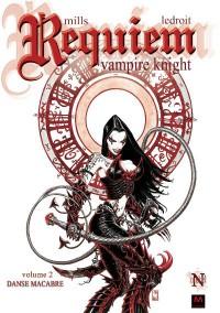 Requiem Vampire Knight, Vol 2: Danse Macabre - Pat Mills