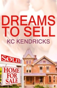 Dreams To Sell - K.C. Kendricks