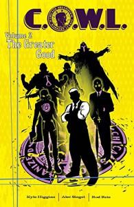C.O.W.L. Volume 2: The Greater Good (Cowl Tp) - Kyle Higgins, Alec Siegel, Trevor McCarthy