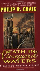 Death in Vineyard Waters : A Martha's Vineyard Mystery - Philip R. Craig