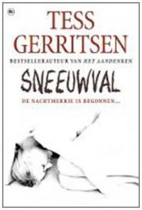 Sneeuwval (Jane Rizzoli & Maura Isles, #8) - Tess Gerritsen, Els Braspenning