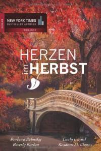 Herzen im Herbst - Barbara Delinsky, Cindy Gerard, Beverly Barton, Roxanne St. Claire