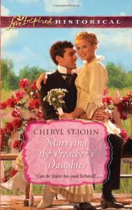 Marrying the Preacher's Daughter - Cheryl St.John
