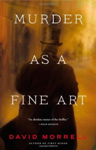 Murder as a Fine Art - David Morrell