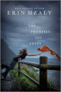 The Promises She Keeps - Erin Healy