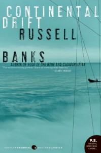 Continental Drift - Russell Banks