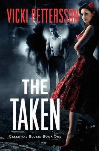 The Taken (Celestial Blues, #1) - Vicki Pettersson