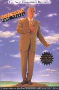 Pure Drivel - Steve Martin