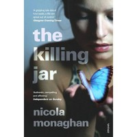 The Killing Jar: A Novel - Nicola Monaghan