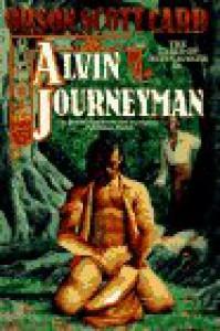Alvin Journeyman - Orson Scott Card