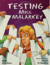 Testing Miss Malarkey - Judy Finchler, Kevin O'Malley