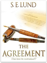 The Agreement - S. E. Lund
