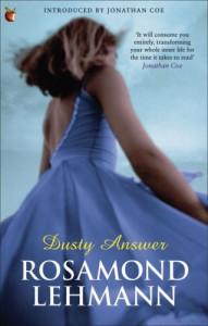 Dusty Answer - Rosamond Lehmann, Jonathan Coe