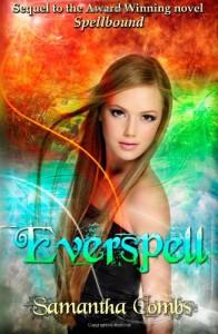 Everspell: Spellbound Series - Samantha Combs