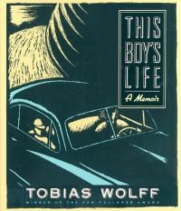 This Boy's Life - Tobias Wolff, Oliver Wyman
