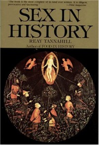 Sex in History - Tannahill