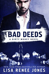 Bad Deeds - Lisa Renee Jones