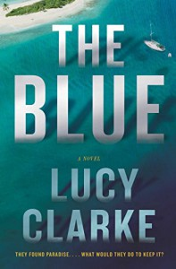 The Blue: A Novel - Lucy   Clarke