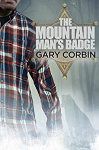 The Mountain Man's Badge (The Mountain Man Mysteries Book 3)  - Gary Corbin