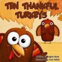 Ten Thankful Turkeys - Angela Muse, Ewa Podles