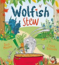 Wolfish Stew - Suzi Moore, Erica Salcedo