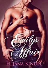 Emily's Affair - Elijana Kindel