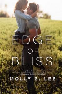 Edge of Bliss  - Molly E. Lee