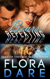 Bears Repeating - Flora Dare