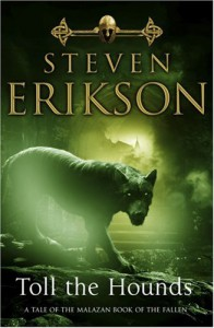 Toll the Hounds (Malazan Book of the Fallen 8) - Steven Erikson