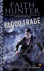 Blood Trade: A Jane Yellowrock Novel by Faith Hunter (2013-04-02) - Faith Hunter;