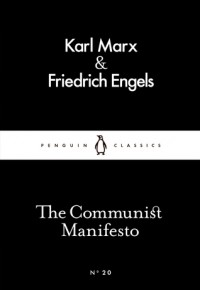 The Communist Manifesto (Little Black Classics #20) - Friedrich Engels, Karl Marx