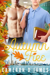 Autumn Fire - Cameron D. James