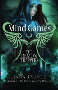 Mind Games: A Demon Trappers Novel (Volume 5) - Jana Oliver