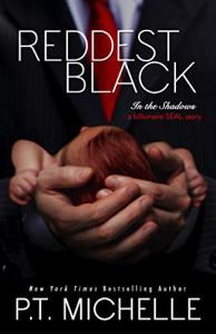 Reddest Black (In the Shadows) (Volume 7) - P. T. Michelle