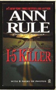 The I-5 Killer, Revised Edition by Ann Rule [MassMarket(1984/3/1)] - Ann Rule