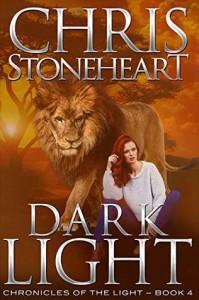 Dark Light - Chris Stoneheart