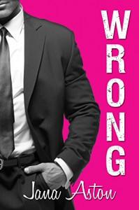 Wrong - Jana Aston