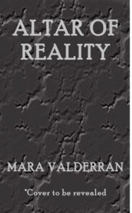 Altar of Reality - Mara Valderran