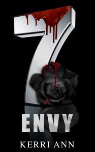 The 7: Envy - Kerri Ann, Scott Hildreth, Geri Glenn, M.C. Webb, F.G. Adams, Gwyn McNamee, Max Henry