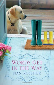 Words Get In the Way - Nan Parson Rossiter