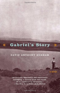 Gabriel's Story - David Anthony Durham